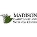 Madison Family Care & Wellness Center