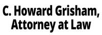 C. Howard Grisham, Attorney at Law