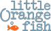 Little Orange Fish Corporation