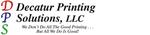 Decatur Printing Solutions, LLC