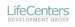 LifeCenters Development Group