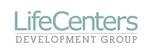 LifeCenters Development Group