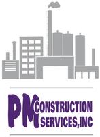 PM Construction Services, Inc.