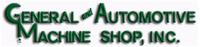 General & Automotive Machine Shop, Inc.
