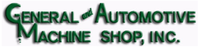 General & Automotive Machine Shop, Inc.