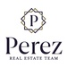 Perez Real Estate Team