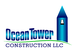 Ocean Tower Construction LLC