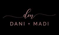 Dani + Madi