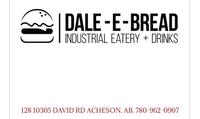 Dale-E-Bread Industrial Eatery & Drinks