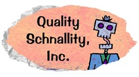 Quality Schnallity Inc