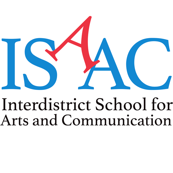 Interdistrict School for Arts and Communication (ISAAC)