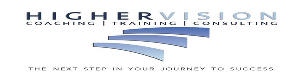 Higher Vision Coaching.Training.Consulting