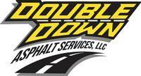 Double Down Asphalt L.L.C.