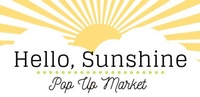 Hello, Sunshine Pop Up Market