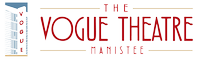 Historic Vogue Theatre of Manistee