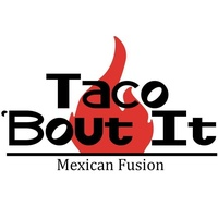 Taco Bout It Mexican Fusion, LLC