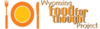 Wyoming Food for Thought Project