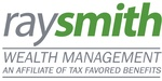 Ray Smith Wealth Management an affiliate of Tax Favored Benefits