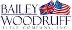 Bailey Woodruff Title Company, Inc.