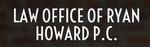 Law Office of Ryan Howard PC