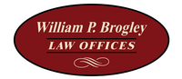 William P. Brogley Law Offices
