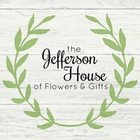 The Jefferson House of Flowers & Boutique