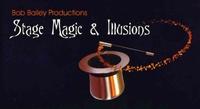 Bob Bailey - Stage Magic/Illusions