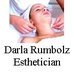 Darla Rumbolz, Esthetician