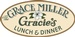 The Grace Miller, ''Gracie's''