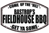 Bastrop's Fieldhouse BBQ LLC