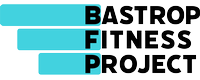 Bastrop Fitness Project