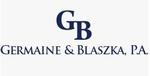 Germaine & Blaszka, P.A.