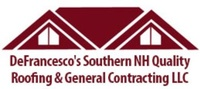 Defrancesco's Southern New Hampshire Quality Roofing and General Contracting, LLC