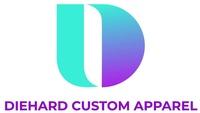 Diehard Custom Apparel