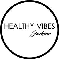 Healthy Vibes Jackson