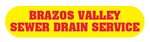 Brazos Valley Sewer Drain Service