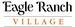 Eagle Ranch Village, LLC