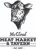 Mc Cloud Meat Market and Tavern