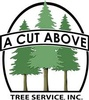 A Cut Above Tree Service, Inc.