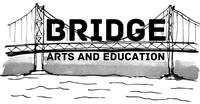 Bridge Arts and Education
