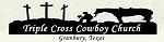 Triple Cross Cowboy Church