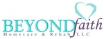 Beyond Faith Homecare & Rehab