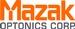 Mazak Optonics Corp.