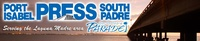 Port Isabel - South Padre Press