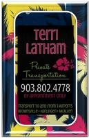 Terri Latham - Private Transportation