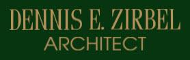 Dennis E. Zirbel Architect