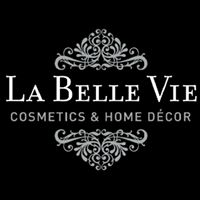 La Belle Vie Cosmetics and Home Décor Ltd.