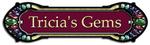 Tricia's Gems