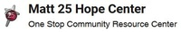 Matt 25 Hope Center