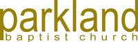 Parkland Baptist Church